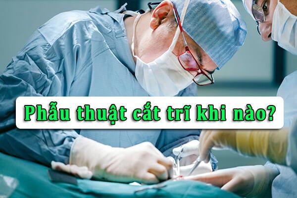 Phẫu thuật trĩ khi nào? Quy trình và những điều bạn cần biết